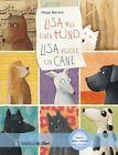 Lisa will einen Hund Deutsch-Italienisch von Helga Bansch (2010, Kunststoffeinband)