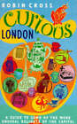 Curious London by Robin Cross (Paperback, 1996)