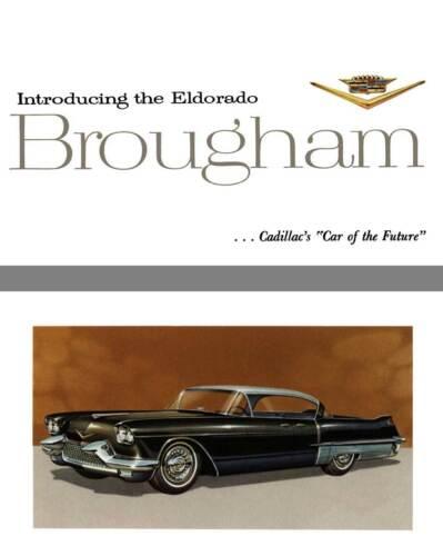 Cadillac 1957 Cadillac/'s /'Car of the Futu Introducing the Eldorado Brougham..