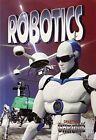 Robotics by Lynne Peppas (Paperback, 2015)