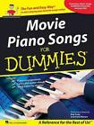 Movie Piano Songs for Dummies: The Fun and Easy Way to Start Playing Your Favorite Songs Today! von Available Not Available (2010)