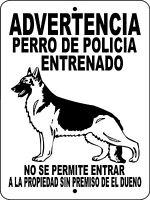Police K-9 Warning Dog Aluminum Sign 12 X 9 Spanish H3391sp
