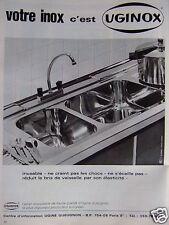 PUBLICITÉ 1968 VOTRE INOX C'EST UGINOX ÉVIER QUI NE S'ÉCAILLE PAS  - ADVERTISING