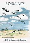 Starlings by Wilfrid S Bronson (Paperback / softback, 2008)