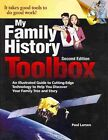 My Family History Toolbox: An Illustrated Guide to Cutting-Edge Technology to Help You Discover Your Family Tree and Story by Dr Paul Larsen (Paperback / softback, 2013)