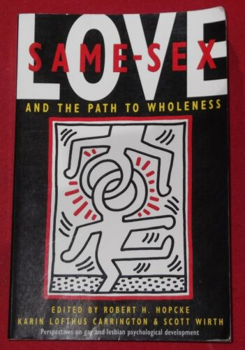 1 of 1 - ♥ SAME SEX LOVE and the Path to Wholeness ~ Hopcke, Carrington & Wirth