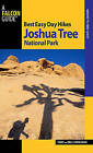 Best Easy Day Hikes Joshua Tree National Park by Bill Cunningham, Polly Cunningham (Paperback, 2010)