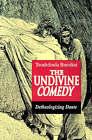 The Undivine Comedy: Detheologizing Dante by Teodolinda Barolini (Paperback, 1992)