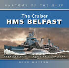 The Cruiser Belfast by Ross Watton (Hardback, 2003)