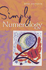 Simply Numerology by Anne Christie (Paperback, 2005)