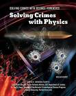Solving Crimes with Physics by William Hunter (Hardback, 2013)