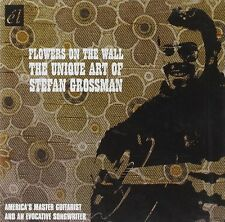 Stefan Grossman Flowers On The Wall-The Unique Art Of CD NEW