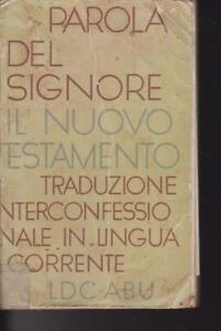 PAROLA DEL SIGNORE IL NUOVO TESTAMENTO LDC ABU 1976