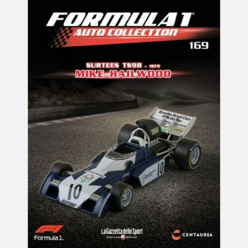 1972 Formula 1 Auto Collection 1:43 n° 169 Surtees TS9B Mike Hailwood