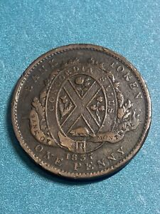 """1837 Lower Canada  """" Bank Of Montreal  One Penny  Token"""
