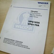 Wacker Vpg165a Vpg170a Compactor Vibratory Plate Owner Operator Manual Book