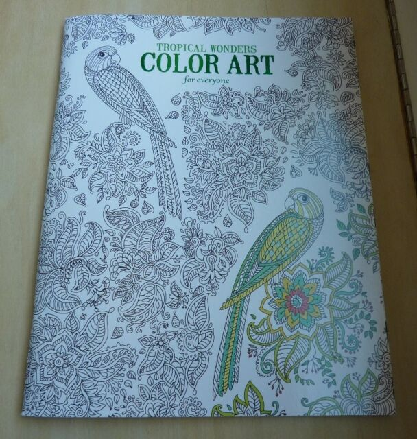 Leisure Arts Tropical Wonders Color Art For Everyone Adult Coloring Book 6801