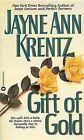 The Gift of Gold by Jayne Ann Krentz (Paperback, 1993)