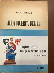 GORE-VIDAL-ALLA-RICERCA-DEL-RE-PRIMA-EDIZIONE-1951-GARZANTI-VESPA-BLU