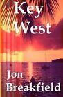Key West by Jon Breakfield (Paperback / softback, 2012)