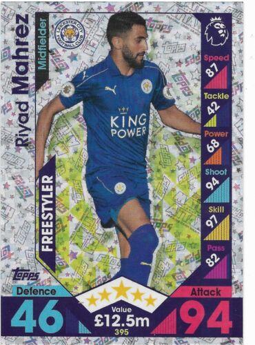 395 2016 Freestyler RIYAD MAHREZ Leicester City 2017 EPL Match Attax
