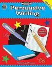 Persuasive Writing: Grades 6-8 by Rebecca Rozmiarek Rebecca Rozmiarek (Paperback / softback, 2000)