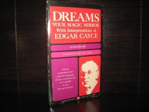 Dreams - Your Magic Mirror With Interpretations of Edgar Cayce by SE  0446895083