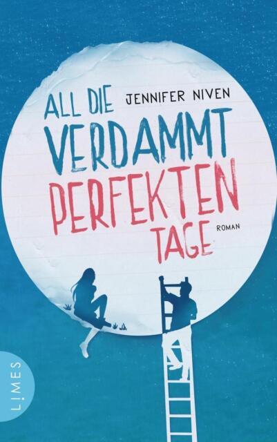 Jennifer Niven: All die verdammt perfekten Tage (2015, Taschenbuch)