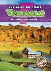 Vermont: The Green Mountain State by Emily Schnobrich (Hardback, 2013)