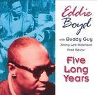 Five Long Years by Eddie Boyd (CD, Sep-1994, Evidence)