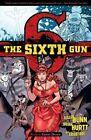 The Sixth Gun: Volume 6: Ghost Dance by Cullen Bunn (Paperback, 2014)