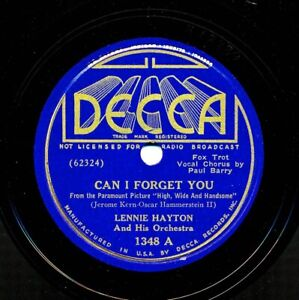 LENNIE-HAYTON-and-his-Orchestra-on-1937-Decca-1348-Can-I-Forget-You
