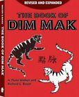 The Book of Dim Mak by Paladin Press,U.S. (Paperback, 2014)