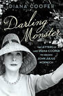 Darling Monster: The Letters of Lady Diana Cooper to her Son John Julius Norwich 1939-1952 by Diana Cooper (Hardback, 2013)