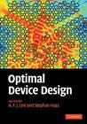 Optimal Device Design by Cambridge University Press (Hardback, 2009)