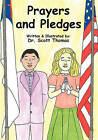 Prayers and Pledges by Scott Thomas (Paperback / softback, 2010)