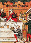 Fabulous Feasts: Mediaeval Cookery and Ceremony by Madeleine Pelner Cosman (Paperback, 1999)