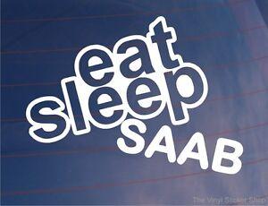 EAT-SLEEP-SAAB-Funny-EURO-Car-Window-Bumper-Laptop-Vinyl-Sticker-Decal