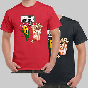 Is That You Bro Popcorn Brother Funny Worn on TV T-shirt USA Size ...