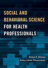 Social and Behavioral Science for Health Professionals by Brian P. Hinote, Jason Adam Wasserman (Hardback, 2016)