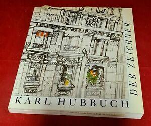Karl Hubbuch - Der Zeichner