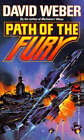 Path of the Fury by David Weber (Paperback, 1992)