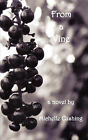 From a Vine by Michelle Cushing (Paperback / softback, 2007)