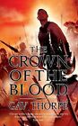 The Crown of the Blood by Gav Thorpe (Paperback / softback, 2010)