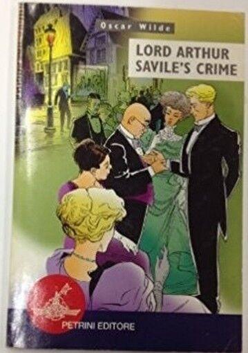 Lord Arthur Savile'S Crime ,Carrà, Maria Grazia  ,Petrini Editore,2001