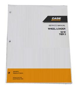 CASE-521E-Tier-3-Wheel-Loader-Shop-Service-Repair-Manual-Part-84243970
