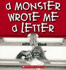 A Monster Wrote Me a Letter by Nick Bland (Paperback, 2006)