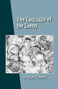 Stuart-Friebert-039-s-034-The-Language-of-the-Enemy-034-40-off-and-free-shipping
