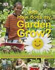 RHS How Does My Garden Grow? by Royal Horticultural Society (Hardback, 2011)