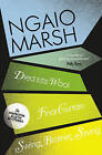 The Ngaio Marsh Collection (5) - Died in the Wool / Final Curtain / Swin by Ngaio Marsh (Paperback, 2009)